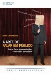 ARTE DE FALAR EM PUBLICO, A