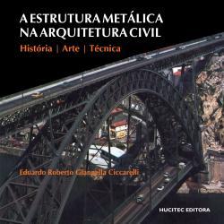 ESTRUTURA METALICA NA ARQUITETURA CIVIL, A