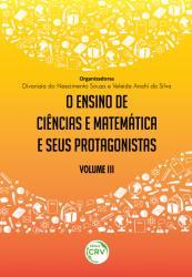 ENSINO DE CIENCIAS E MATEMATICA E SEUS PROTAGONISTAS VOLUME III, O
