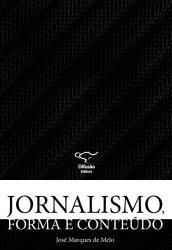 JORNALISMO, FORMA E CONTEUDO