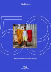 59 – RETRATOS DA JUVENTUDE NEGRA BRASILEIRA