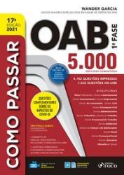 COMO PASSAR NA OAB - 1a FASE - 5.000 QUESTOES COMENTADAS - 17a ED - 2021
