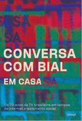 CONVERSA COM BIAL EM CASA