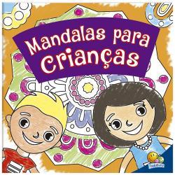 COLORINDO MANDALAS: MANDALAS PARA CRIANCAS