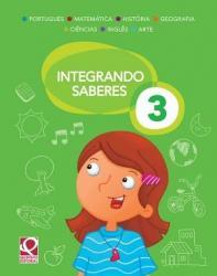 INTEGRANDO SABERES - 3a ANO