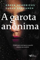 GAROTA ANONIMA, A