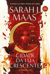 CIDADE DA LUA CRESCENTE: CASA DE TERRA E SANGUE (VOL. 1) – EDICAO REVISTA