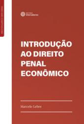 INTRODUCAO AO DIREITO PENAL ECONOMICO