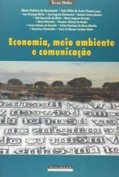 ECONOMIA, MEIO AMBIENTE E COMUNICACAO