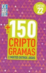 CRIPTOGRAMAS + DE 150 - LIVRO 22 - NIVEL MEDIO