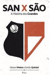 SAN X SAO - A HISTORIA DOS GRANDES