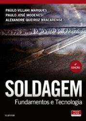 SOLDAGEM: FUNDAMENTOS E TECNOLOGIA - 1a ED. 2016
