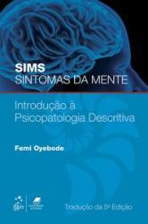 SIMS SINTOMAS DA MENTE - INTRODUCAO A PSICOPATOLOGIA DESCRITIVA