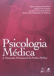 PSICOLOGIA MEDICA - A DIMENSAO PSICOSSOCIAL DA PRATICA MEDICA