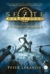 TUMBA DAS SOMBRAS, A - V. 3 - AS SETE MARAVILHAS
