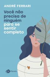 VOCE NAO PRECISA DE NINGUEM PARA SE SENTIR COMPLETO