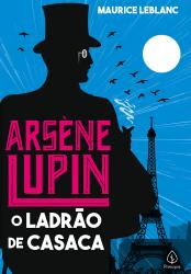 ARSENE LUPIN, O LADRAO DE CASACA