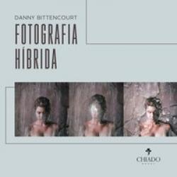 FOTOGRAFIA HIBRIDA