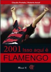 2001: ISSO AQUI E FLAMENGO