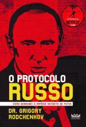 PROTOCOLO RUSSO, O