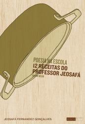 POESIA NA ESCOLA - 12 RECEITAS DO PROFESSOR JEOSAFA - ENSINO MEDIO
