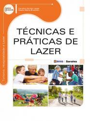 TECNICAS E PRATICAS DE LAZER