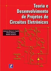 TEORIA E DESENVOLVIMENTO DE PROJETOS DE CIRCUITOS ELETRONICOS