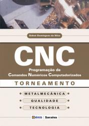 CNC - PROGRAMACAO DE COMANDOS NUMERICOS COMPUTADORIZADOS