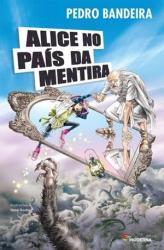 ALICE NO PAIS DA MENTIRA