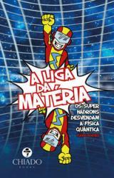 LIGA DA MATERIA, A