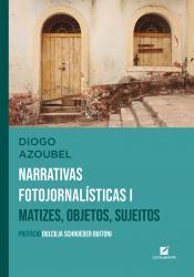 NARRATIVAS FOTOJORNALISTICAS I