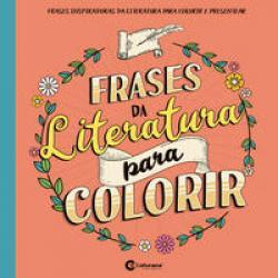 FRASES DA LITERATURA PARA COLORIR