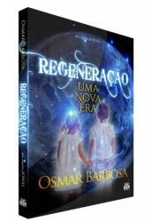 REGENERACAO - UMA NOVA ERA