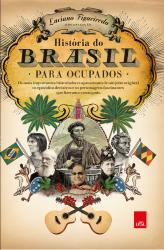 HISTORIA DO BRASIL PARA OCUPADOS - EDICAO SLIM