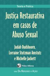JUSTICA RESTAURATIVA EM CASOS DE ABUSO SEXUAL