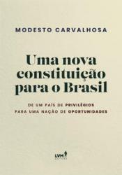 NOVA CONSTITUICAO PARA O BRASIL, UMA