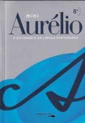 MINI DICIONARIO AURELIO DA LINGUA PORTUGUESA