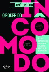 PODER DO INCOMODO, O