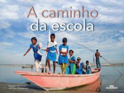 CAMINHO DA ESCOLA, A