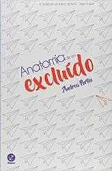 ANATOMIA DE UM EXCLUIDO