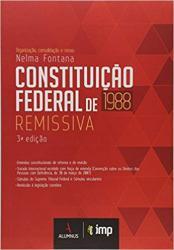 CONSTITUICAO FEDERAL REMISSIVA - 3a ED - 2018