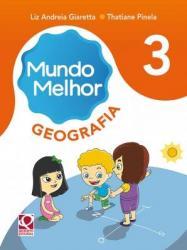 MUNDO MELHOR - GEOGRAFIA - 3a ANO