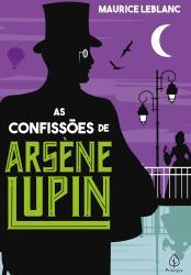 CONFISSOES DE ARSENE LUPIN, AS