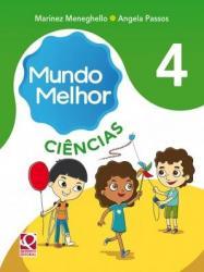 MUNDO MELHOR - CIENCIAS - 4a ANO