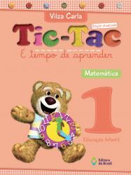 TIC TAC -E TEMPO DE APRENDER -MATEMATICA 1
