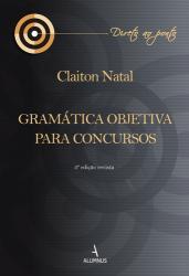 GRAMATICA OBJETIVA PARA CONCURSOS - 3a ED - 2018