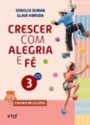CRESCER COM ALEGRIA E FE - 3a ANO