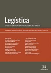 LEGISTICA - ESTUDOS EM HOMENAGEM AO PROFESSOR CARLOS BLANCO DE MORAIS