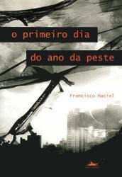 PRIMEIRO DIA DO ANO DA PESTE, O