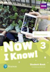 NOW I KNOW! 3 - STUDENT BOOK WITH ONLINE PRACTICE